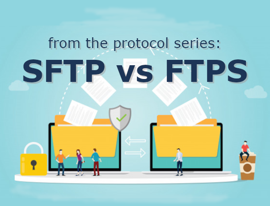 Protocols: SFTP vs FTPS